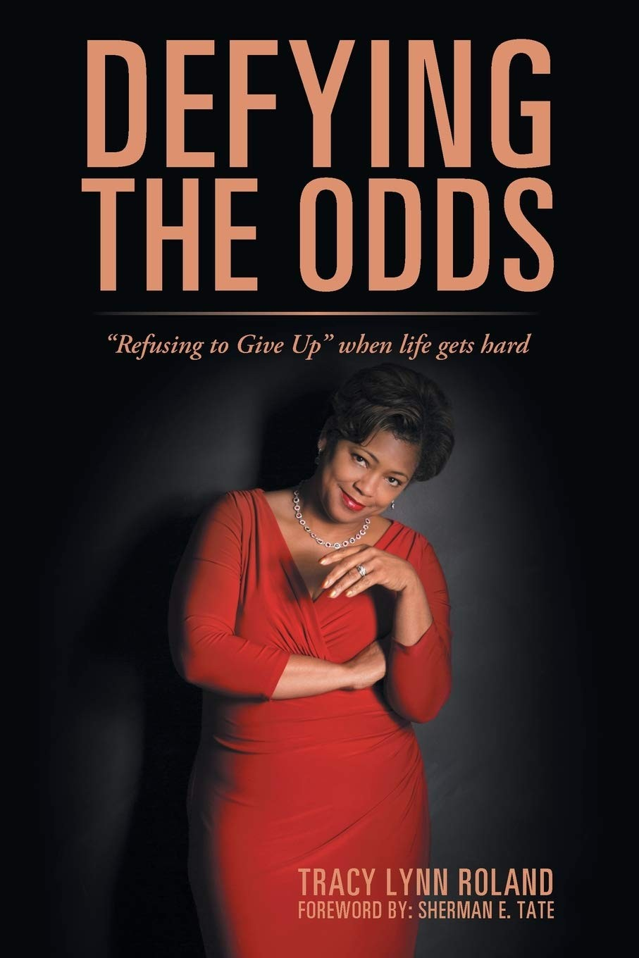 "kiu-book-club-defying-the-odds-""refusing-to-give-up""-when-life-gets-hard-by-tracy-lynn-roland"